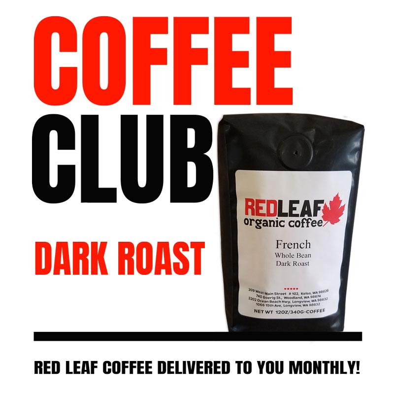 Dark Roast Coffee Pre Paid Gift Subscription Red Leaf Organic Coffee